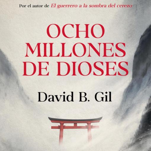 Ocho millones de dioses (2019)